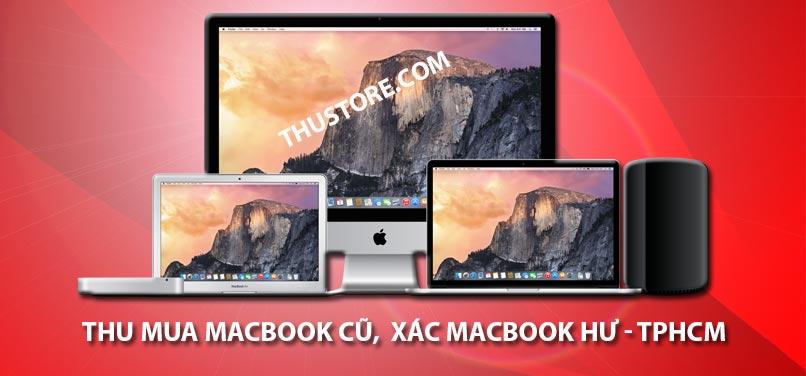 Thu mua Macbook cũ hư hỏng tại thành phố Hồ Chí Minh